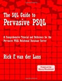 The SQL Guide to Pervasive PSQL, Rick F. van der Lans, 0557105439