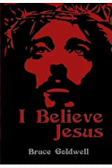 I Believe Jesus Kindle Edition