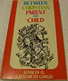 img - for Between Christian Parent and Child book / textbook / text book