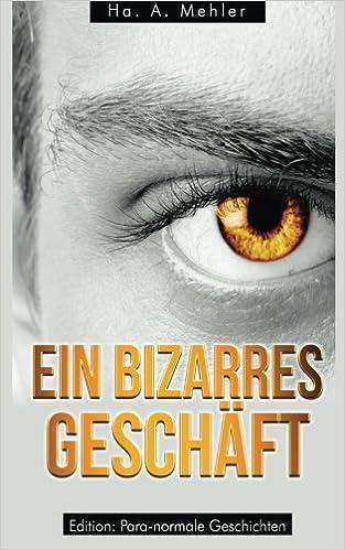 Ein Bizarres Geschft German Edition Paperback October 24 2013