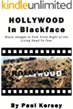 Hollywood in Blackface: Black Images in Film from Night of the Living Dead to Thor