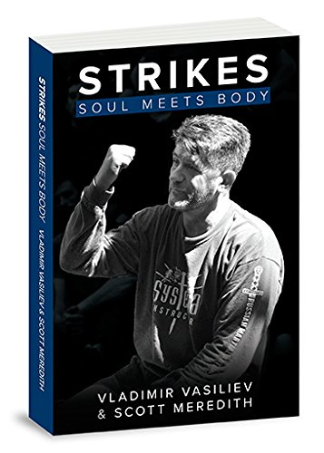 Strikes: Soul Meets Body