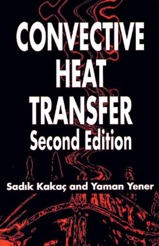Convective Heat Transfer, Second Edition
