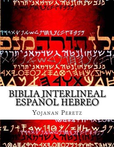 Biblia Interlineal Español Hebreo: Para Leer En Hebreo (Shemot-Exodo) (Volume 2) (Spanish Edition) [More Yojanan ben Peretz] (Tapa Blanda)