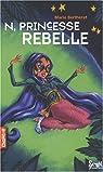 N, princesse rebelle par Bertherat