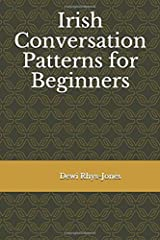 Irish Conversation Patterns for Beginners Paperback