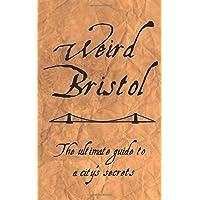 Weird Bristol
