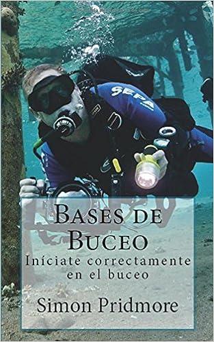 Bases De Buceo: Iníciate Correctamente En El Buceo por María José Galdón epub