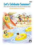 Let's Celebrate Summer, McArthur, Victoria, Matz, Carol, 0739032305