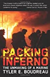 Packing Inferno, Tyler E. Boudreau, 1932595325