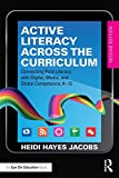 Active Literacy Across the Curriculum: Connecting Print Literacy with Digital, Media, and Global Competence, K-12