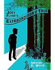 Joey Flynn's Extraordinary Tale