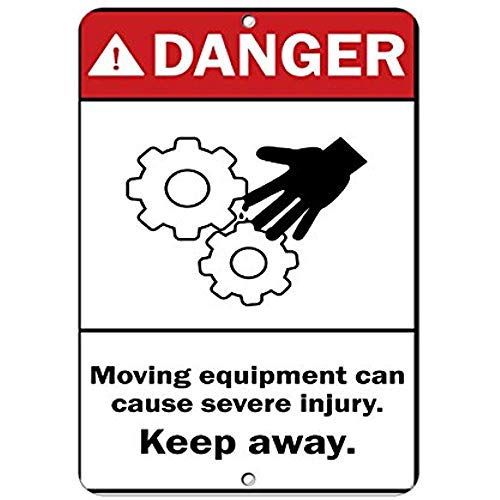 (Danger Moving Equipment Can Cause Severe Injury. Keep Away. Aluminum Metal Sign)