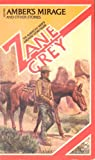 Amber's Mirage and Other Stories, Zane Grey, 0671554611