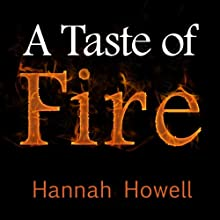 A Taste of Fire Audiobook by Hannah Howell Narrated by Amy Rubinate