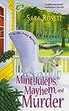 Mint Juleps, Mayhem, and Murder (An Ellie Avery Mystery Book 5)
