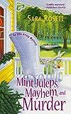 Mint Juleps, Mayhem, and Murder by Sara Rosett front cover