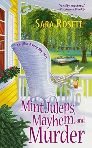 (Mint Juleps, Mayhem, and Murder (An Ellie Avery Mystery Book)