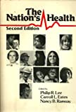The Nation's Health, Philip R. Lee, Carroll L. Estes, 0867204230