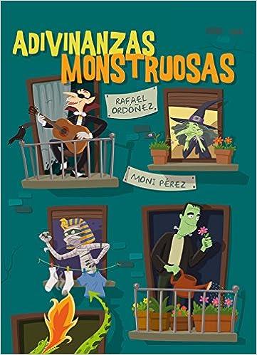 Adivinanzas Monstruosas por Rafael Ordonez epub
