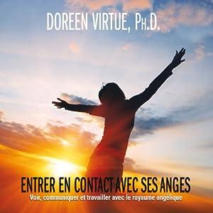 Entrer en contact avec ses anges | Livre audio