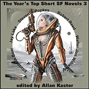 The Year's Top Short SF Novels 3 Audiobook
