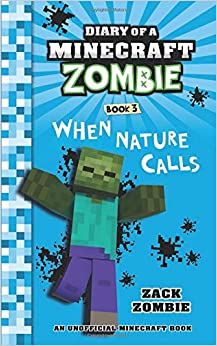 PDF Descargar Diary Of A Minecraft Zombie Book 3: When Nature Calls: Volume 3