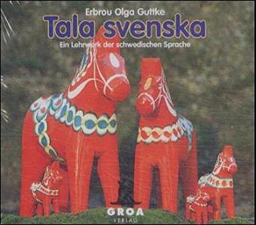 Tala Svenska. Ein Lehrwerk Der Schwedischen Sprache   Tala Svenska. Ein Lehrwerk Der Schwedischen Sprache  CD Set