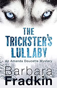Download for free The Trickster's Lullaby: An Amanda Doucette Mystery