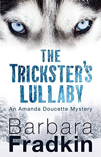 The Trickster's Lullaby: An Amanda Doucette ()