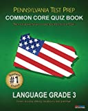 PENNSYLVANIA TEST PREP Common Core Quiz Book Language Grade 3, Test Master Press Pennsylvania Staff, 1482657295