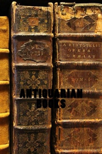 Antiquarian Books: Antiques and Collectables Journal / Notebook