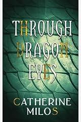 Through Dragon Eyes Paperback