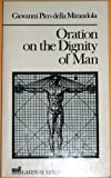 Oration on the Dignity of Man, Pico Della Mirandola, Giovanni, 0895269252
