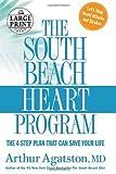 The South Beach Heart Program, Arthur Agatston, 073932635X