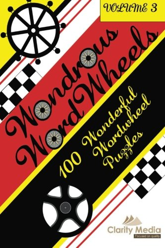 Download Wondrous Wordwheels Volume 3: 100 wonderful wordwheels PDF