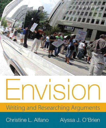 By Christine L. Alfano - Envision: Writing and Researching Arguments (4th Edition) (4th Edition) (2013-11-25) [Paperback] (Envision Writing And Researching Arguments 4th Edition)