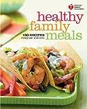 American Heart Association Healthy Family Meals, American Heart Association Staff, 0307720624