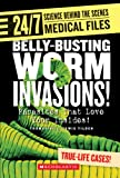 Belly-Busting Worm Invasions!, Thomasine E. Lewis Tilden and Thomasine E. Lewis-Tilden, 0531120686
