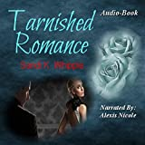 Bargain Audio Book - Tarnished Romance