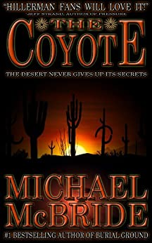 The Coyote: A Novel by [McBride, Michael]