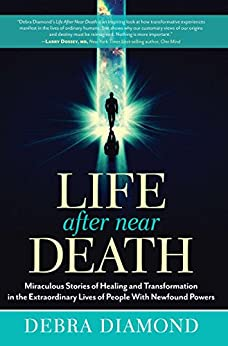 Life After Near Death by [Diamond, Debra]