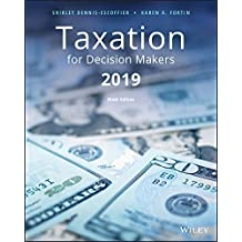 Taxation for Decision Makers, 2019 Edition