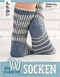 Die 100 schönsten Socken: Für die ganze Familie