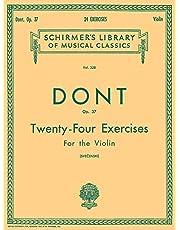 24 Exercises, Op 37: Schirmer Library of Classics Volume 328 Violin Method