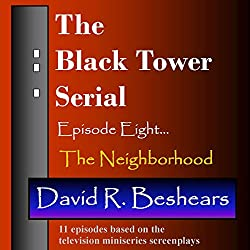 The Black Tower: The Neighborhood