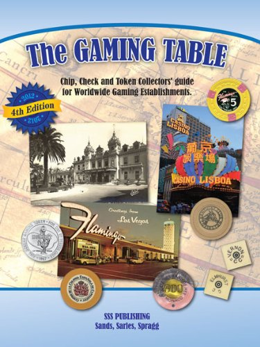 The Gaming Table 4th Edition - Chip, Check and Token Collectors' Guide
