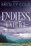 Endless Knight (The Arcana Chronicles)