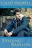 Evading Babylon (Times of Turmoil - Book One)