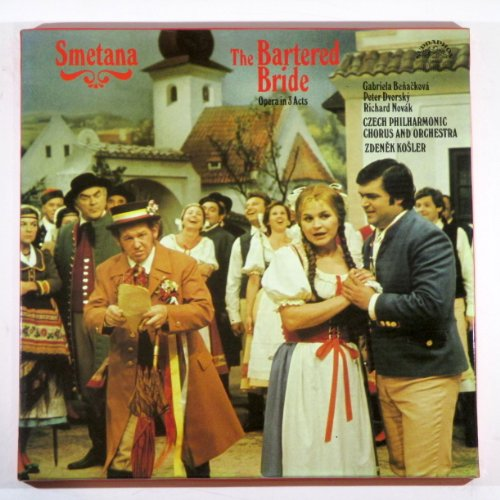 Smetana: The Bartered Bride (Opera In 3 Acts)